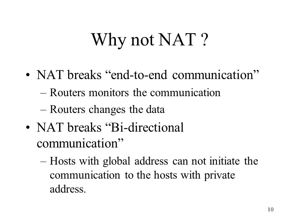 Why not NAT .
