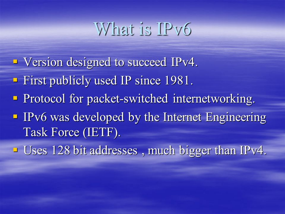What is IPv6  Version designed to succeed IPv4.  First publicly used IP since 1981.