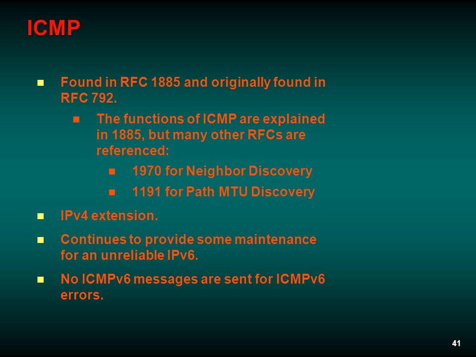 41 ICMP Found in RFC 1885 and originally found in RFC 792.