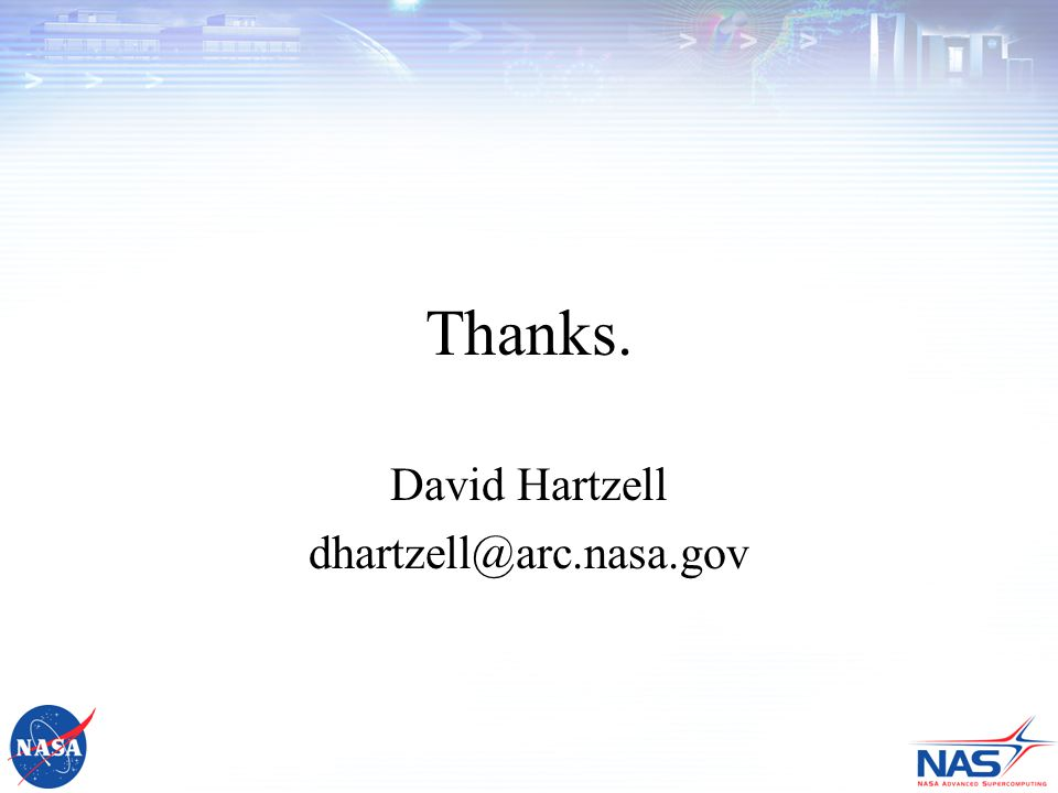 Thanks. David Hartzell dhartzell@arc.nasa.gov