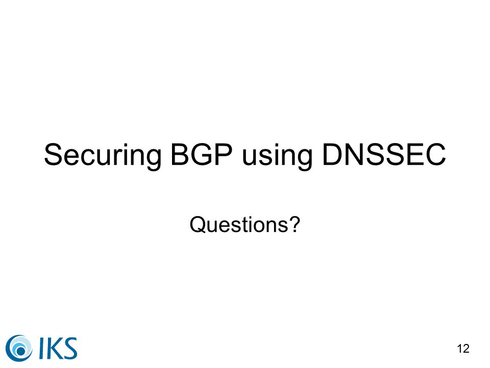 12 Securing BGP using DNSSEC Questions