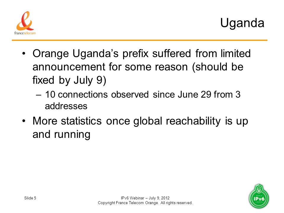 Slide 5IPv6 Webinar – July 9, 2012 Copyright France Telecom Orange.