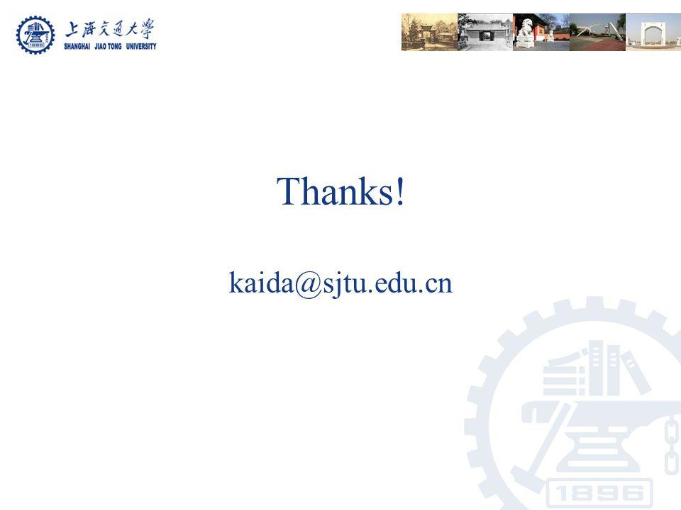 Thanks! kaida@sjtu.edu.cn