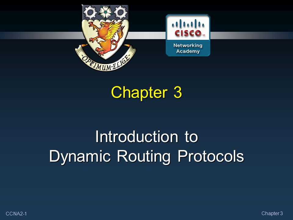 CCNA2-2 Chapter 3 Note for Instructors These presentations are the result of a collaboration among the instructors at St.