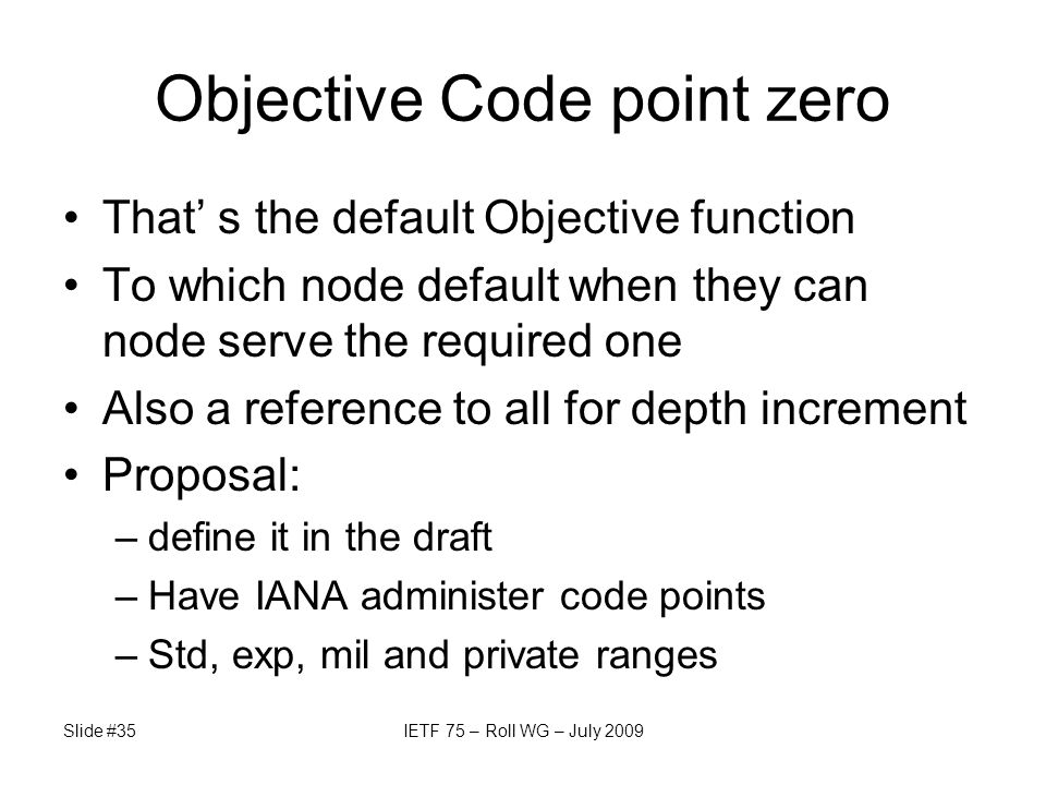 Objective Code point zero That' s the default Objective function To which node default when they can node serve the required one Also a reference to a