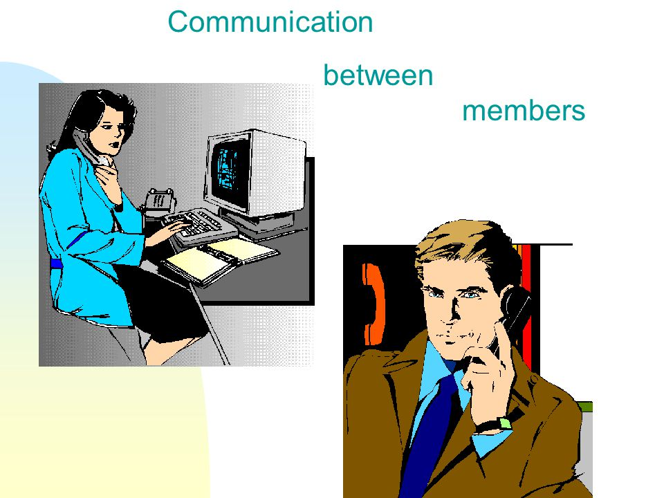 Communication between members