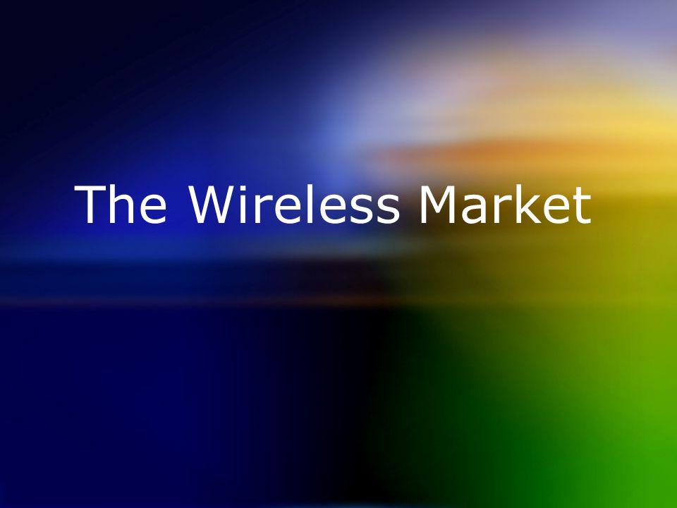 The Wireless Market