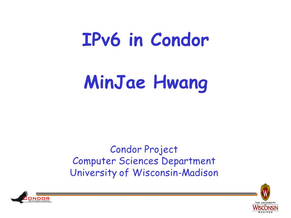 www.cs.wisc.edu/Condor Overview › 1.IPv6. › 2. What are required to run Condor in IPv6.