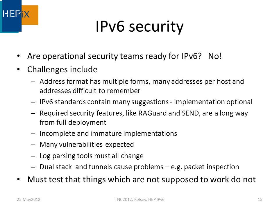 IPv6 security Are operational security teams ready for IPv6.