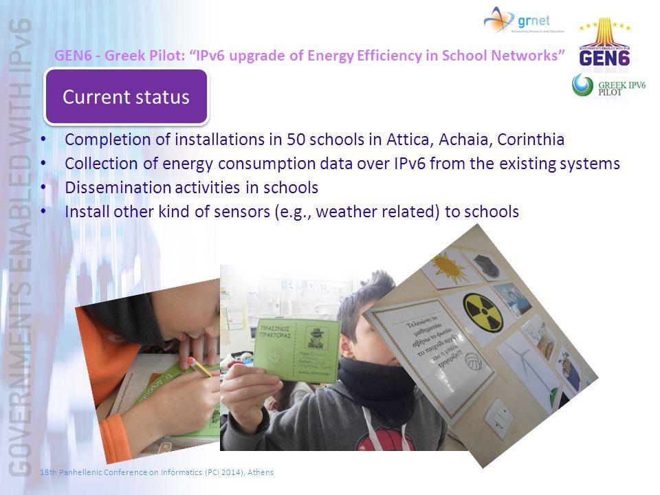 "GEN6 - Greek Pilot: ""IPv6 upgrade of Energy Efficiency in School Networks"" Completion of installations in 50 schools in Attica, Achaia, Corinthia Coll"