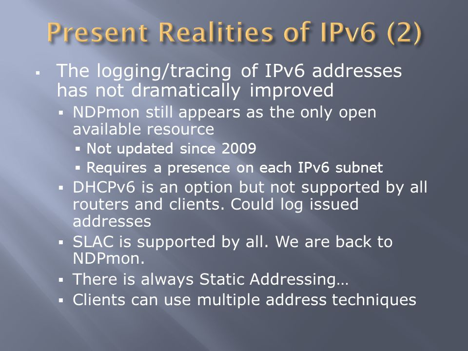  Penn State does not presently require IPv6 support for network connectivity, but it may set a policy requiring IPv6 support  At present there is no recommendation on how to comply with AD-20, but there is also no special allowance for IPv6  Move forward providing IPv6 access to public services within other University units  Work towards solutions that allow extension of IPv6 to all users