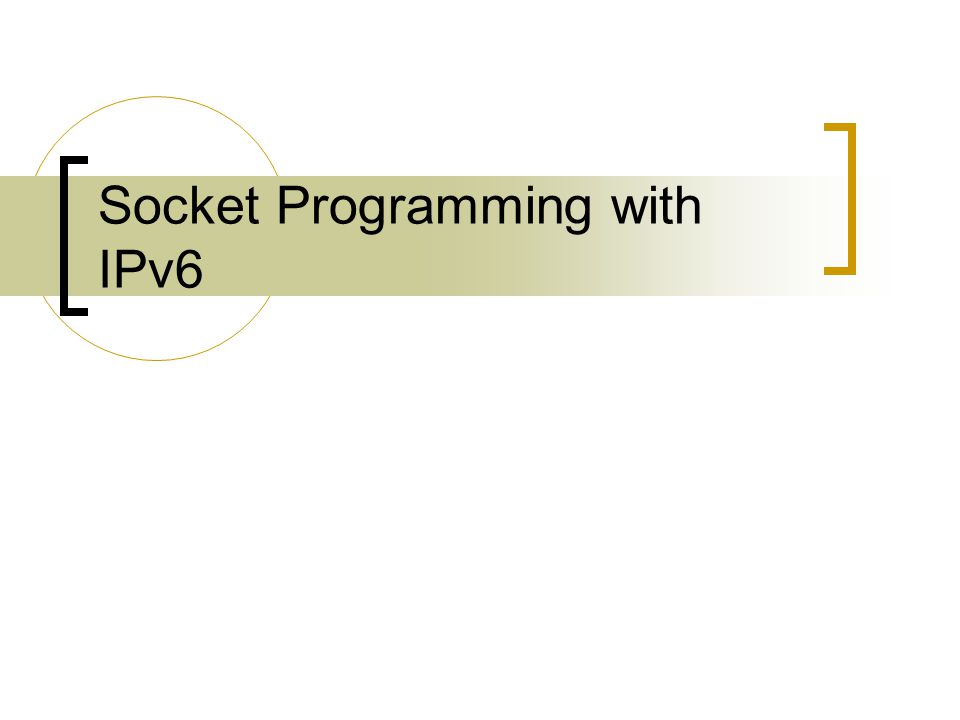 Socket Programming with IPv6