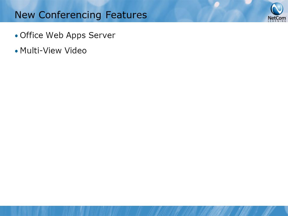 New Conferencing Features Office Web Apps Server Multi-View Video