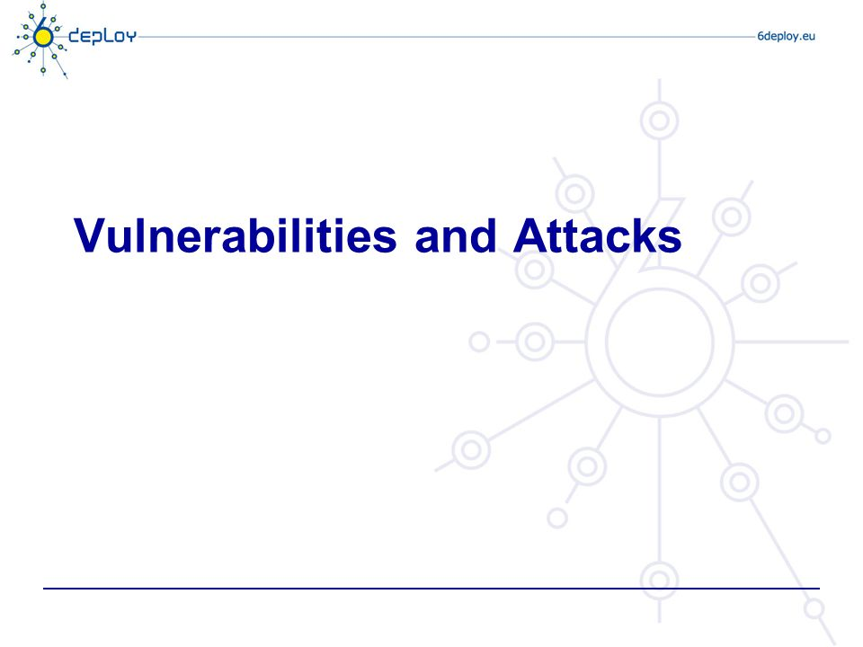 Vulnerabilities and Attacks