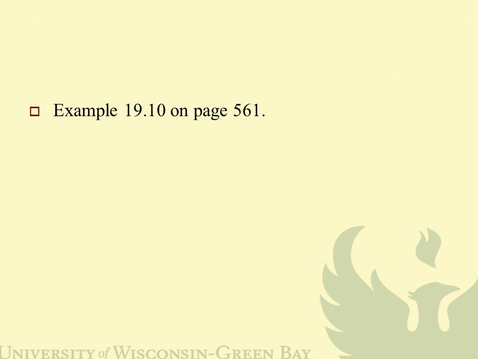  Example 19.10 on page 561.