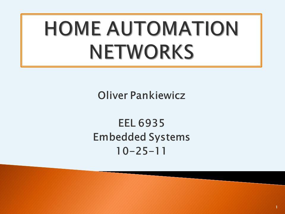 Oliver Pankiewicz EEL 6935 Embedded Systems 10-25-11 1