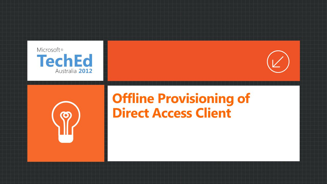 Offline Provisioning of Direct Access Client