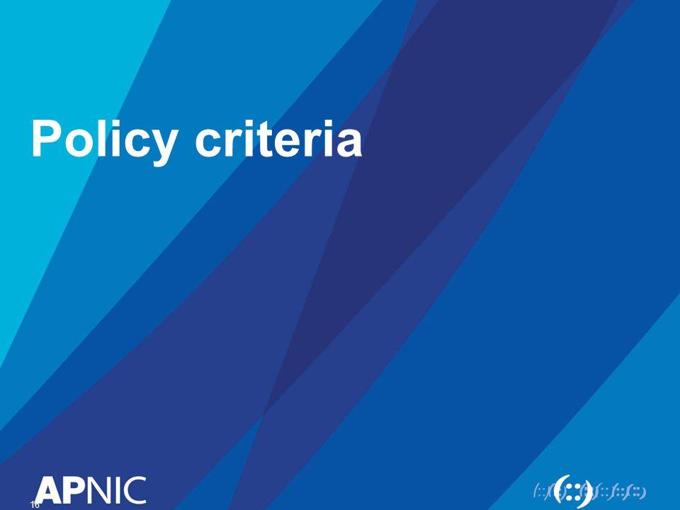 Policy criteria 16