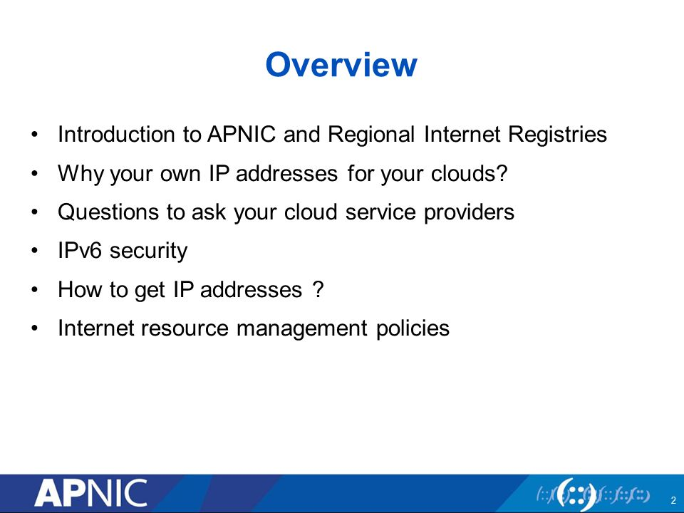 Introduction to APNIC & Regional Internet Registries 3