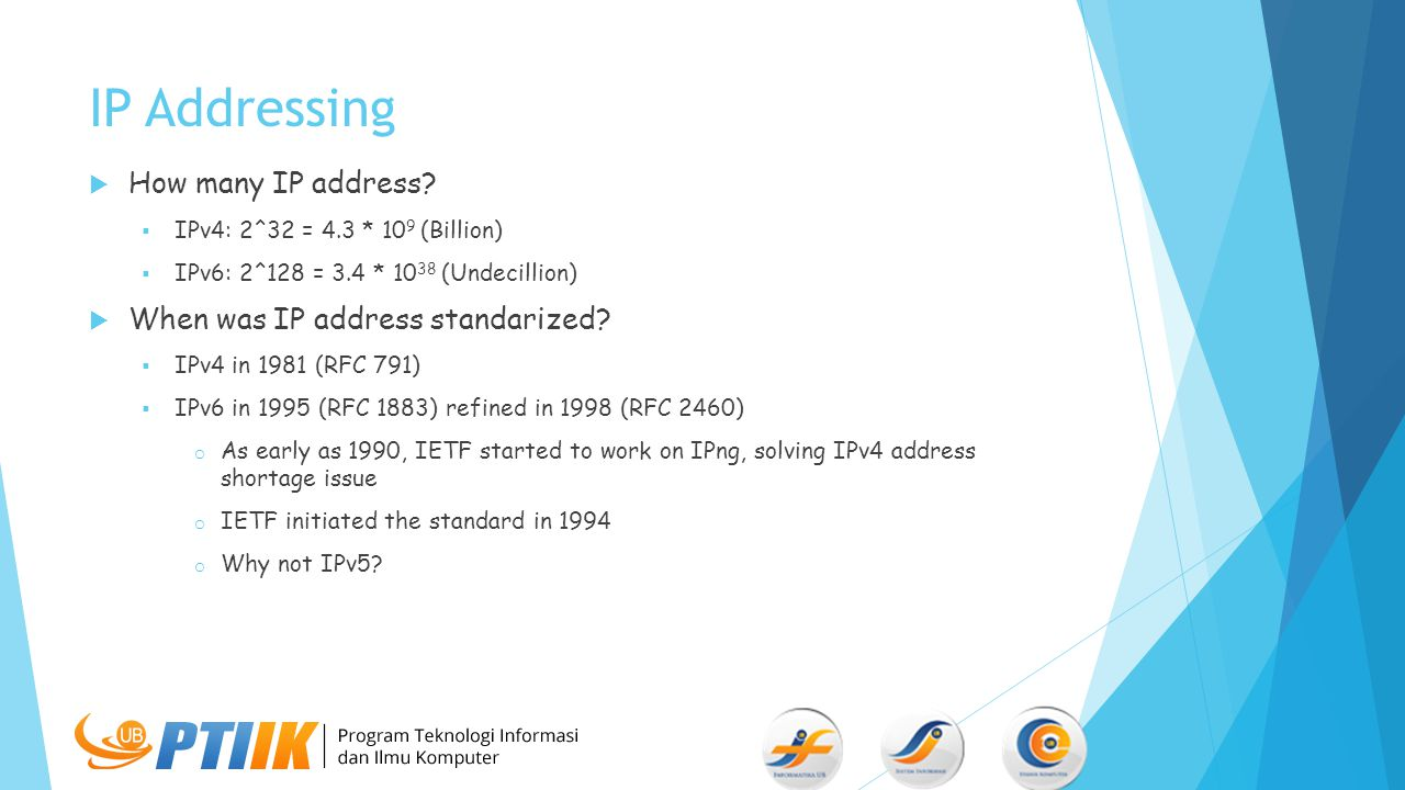 IP Addressing  How many IP address.
