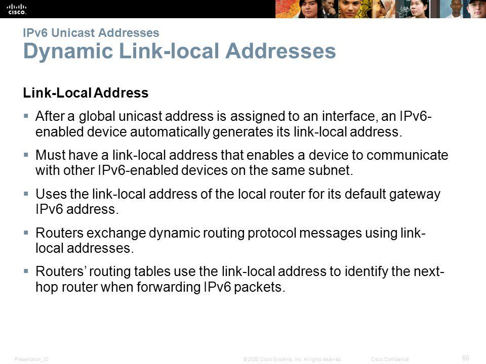 Presentation_ID 66 © 2008 Cisco Systems, Inc.
