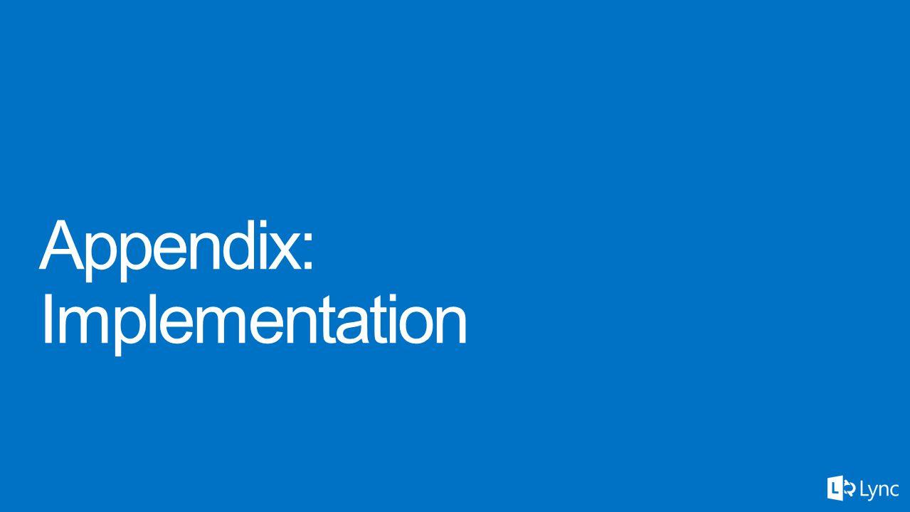 Appendix: Implementation