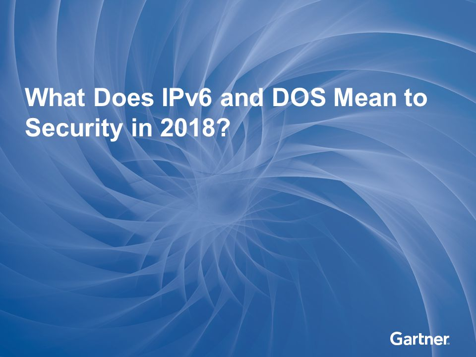 What Does IPv6 and DOS Mean to Security in 2018