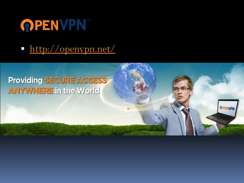  http://openvpn.net/ http://openvpn.net/