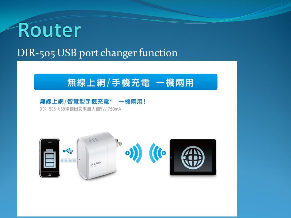 DIR-505 USB port changer function