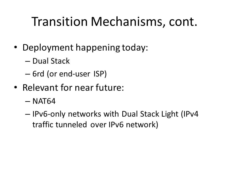 Transition Mechanisms, cont.