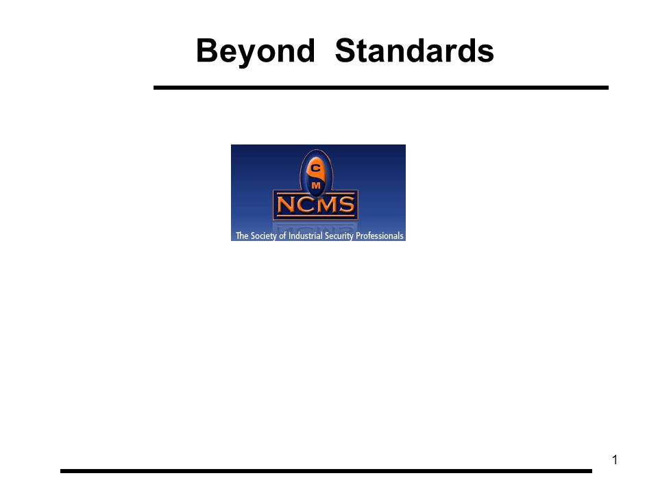 1 Beyond Standards