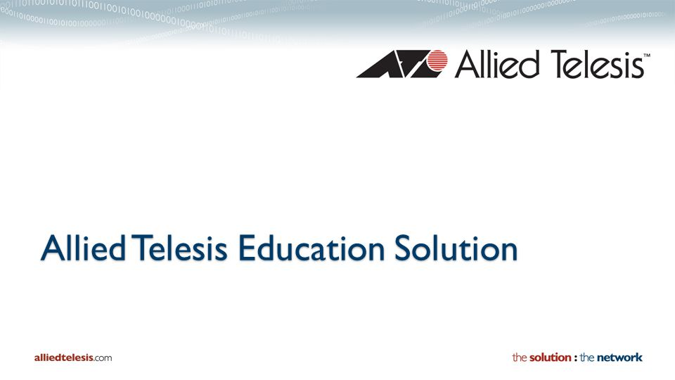 Allied Telesis Education Solution