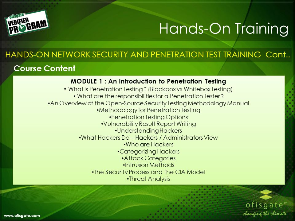 Hands-On Training www.ofisgate.com HANDS-ON NETWORK SECURITY AND PENETRATION TEST TRAINING Cont..