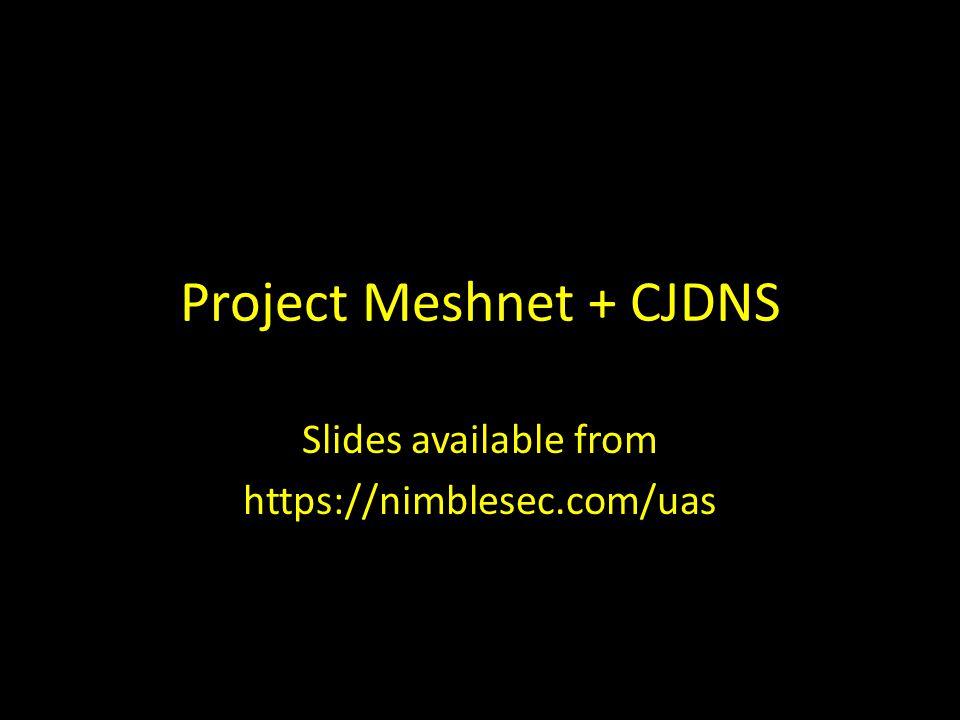 http://projectmeshnet.org Why a meshnet.