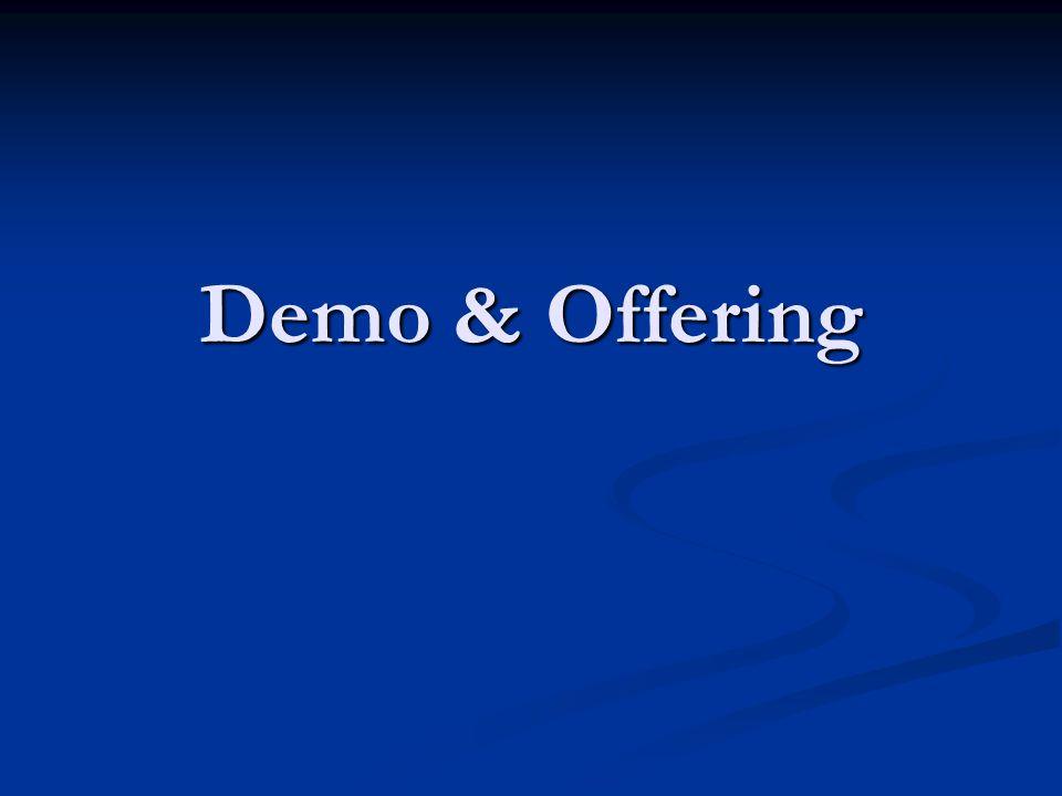 Demo & Offering