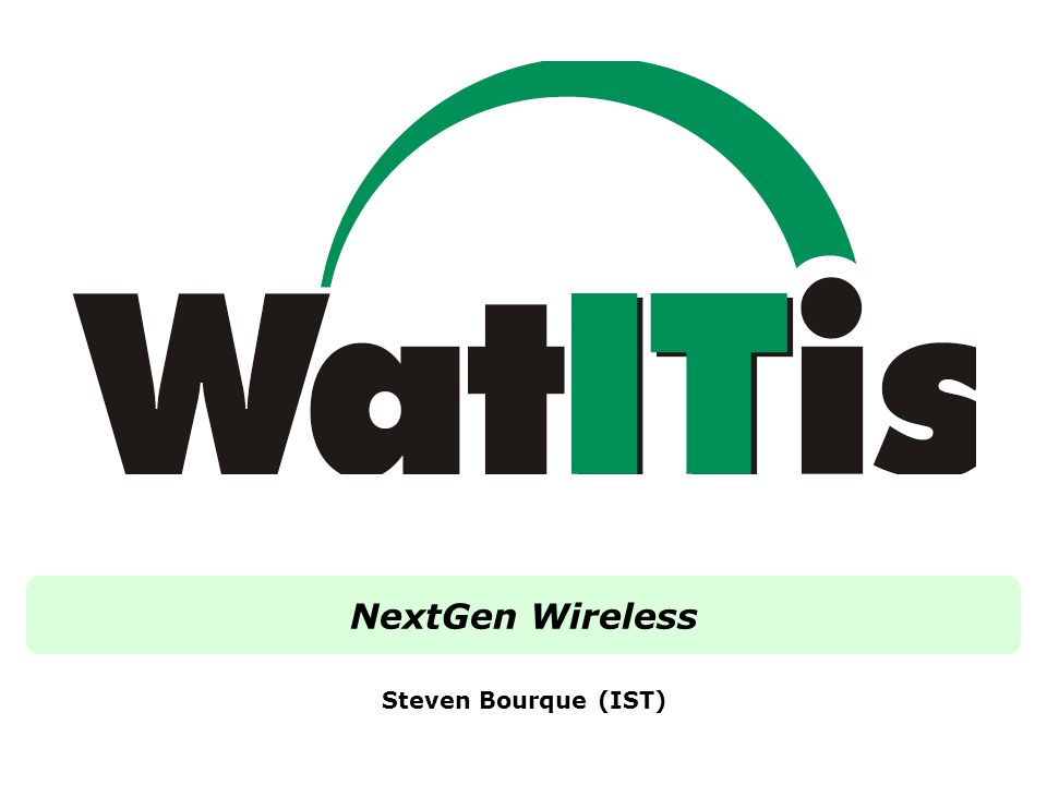 Overview Introduction Current Wireless Issues Access Point (AP) Hardware Controller Hardware Campus Design Redundancy Captive Portal Authentication Process Configuration Future Q & A WatITis | Making the Future | December 2, 2008 | NextGen Wireless