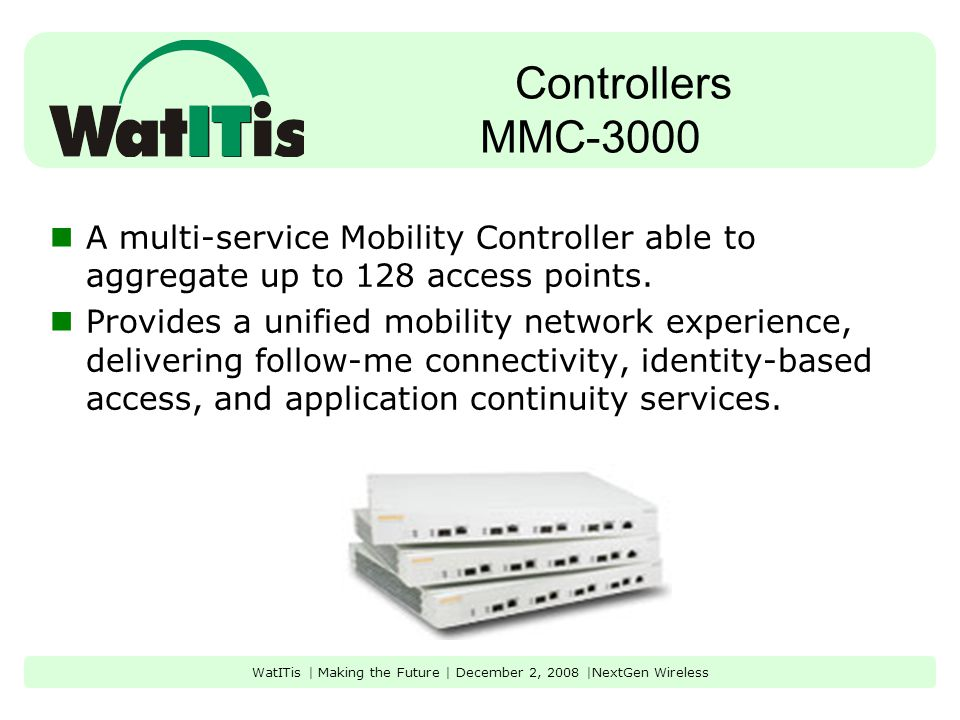 Controllers MMC-6000 Aruba's flagship product, the Aruba MMC-6000 is the most scalable mobility controller on the market designed for corporate headquarters and large campus-wide deployments.