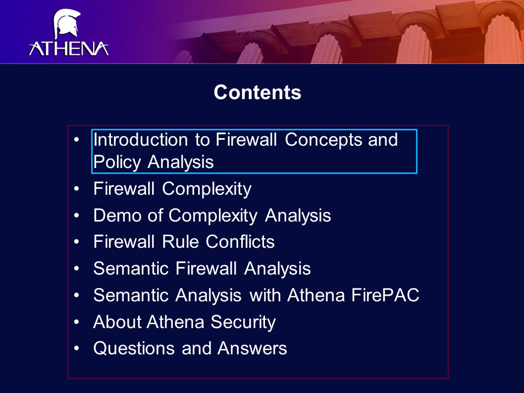 Introduction To Firewall Concepts ‏ A firewall's place in the network Audit of firewalls The OSI reference model A firewall abstraction Types of firewalls