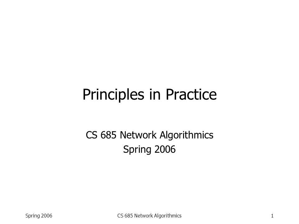 Spring 2006CS 685 Network Algorithmics22 Challenge II Challenge: What if the bitmap is really huge.