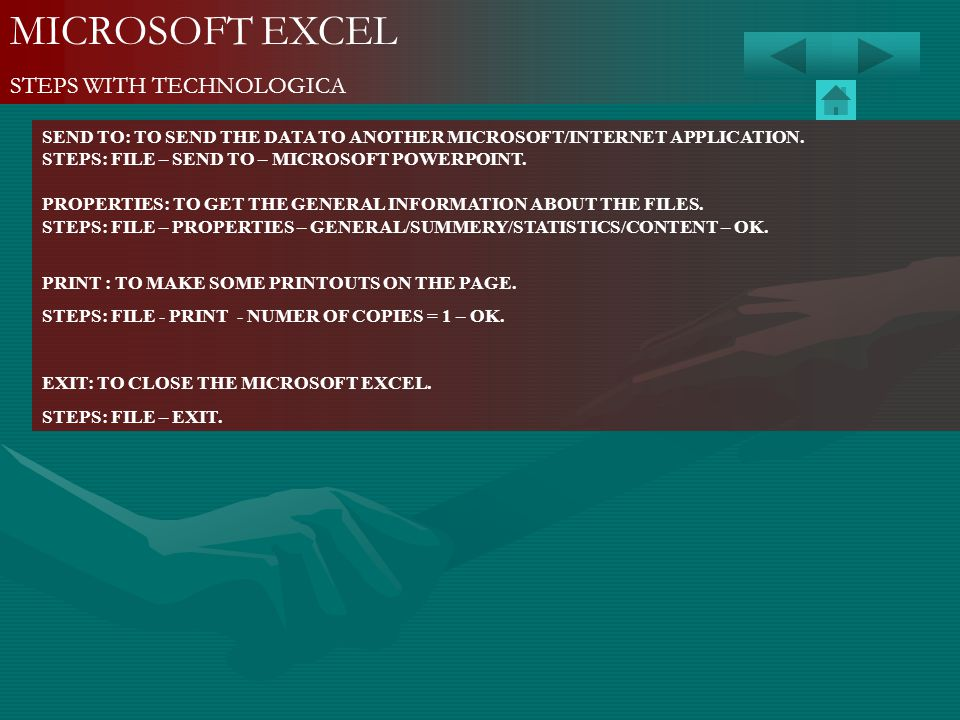 MICROSOFT EXCEL STEPS WITH TECHNOLOGICA SEND TO: TO SEND THE DATA TO ANOTHER MICROSOFT/INTERNET APPLICATION. STEPS: FILE – SEND TO – MICROSOFT POWERPO