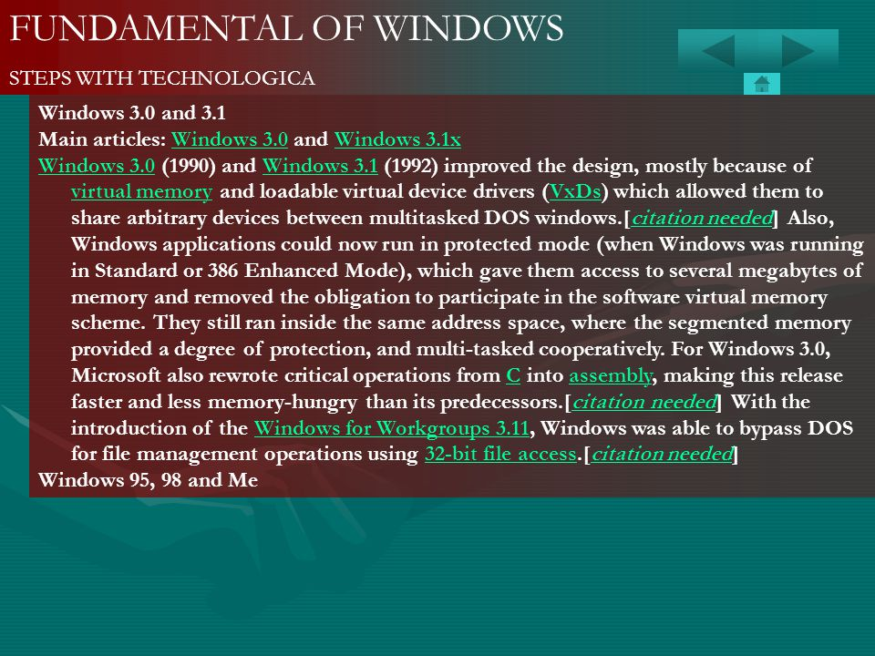 FUNDAMENTAL OF WINDOWS STEPS WITH TECHNOLOGICA Windows 3.0 and 3.1 Main articles: Windows 3.0 and Windows 3.1xWindows 3.0Windows 3.1x Windows 3.0Windo