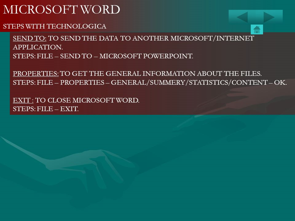 MICROSOFT WORD STEPS WITH TECHNOLOGICA SEND TO: TO SEND THE DATA TO ANOTHER MICROSOFT/INTERNET APPLICATION. STEPS: FILE – SEND TO – MICROSOFT POWERPOI