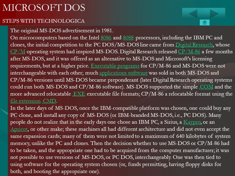 MICROSOFT DOS STEPS WITH TECHNOLOGICA The original MS-DOS advertisement in 1981. On microcomputers based on the Intel 8086 and 8088 processors, includ