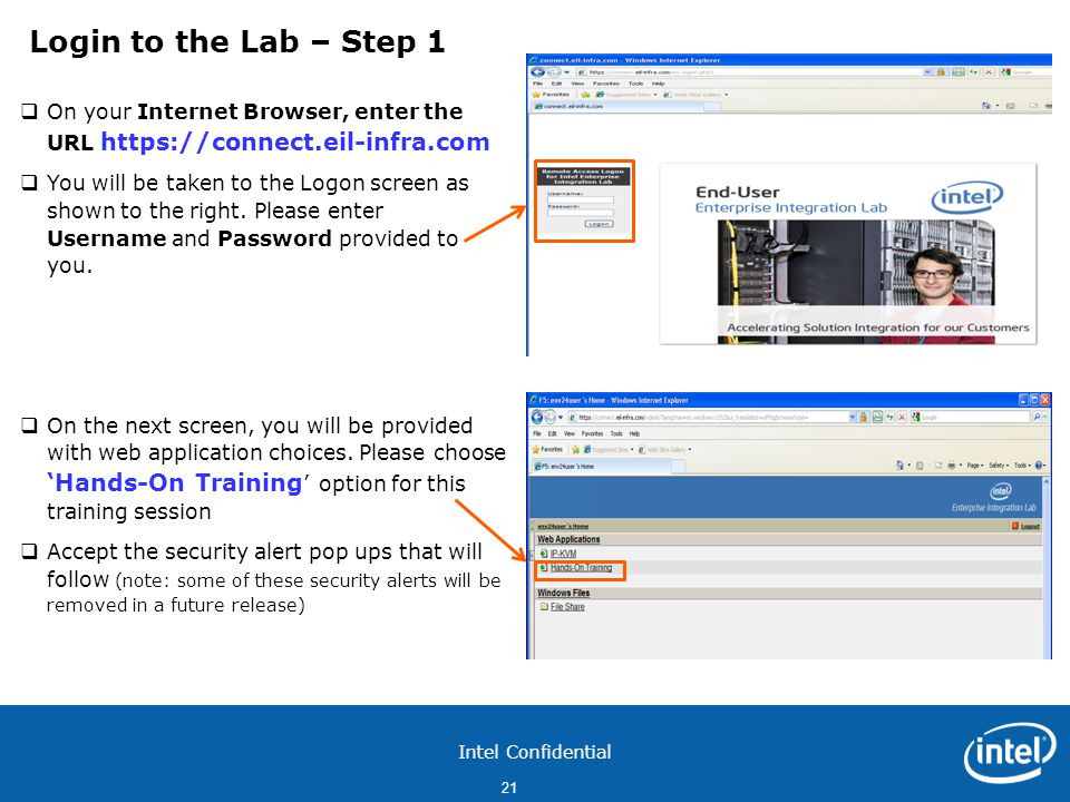 Intel Confidential 21  On your Internet Browser, enter the URL https://connect.eil-infra.com  You will be taken to the Logon screen as shown to the right.