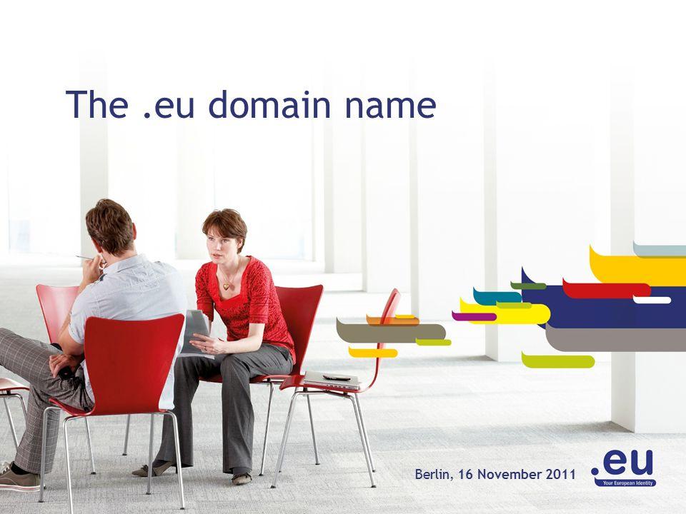 The.eu domain name 16 November 2011Berlin,
