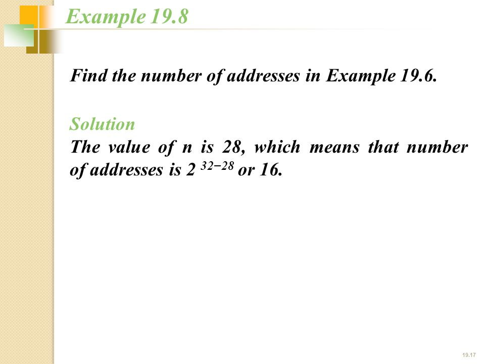 19.17 Find the number of addresses in Example 19.6.