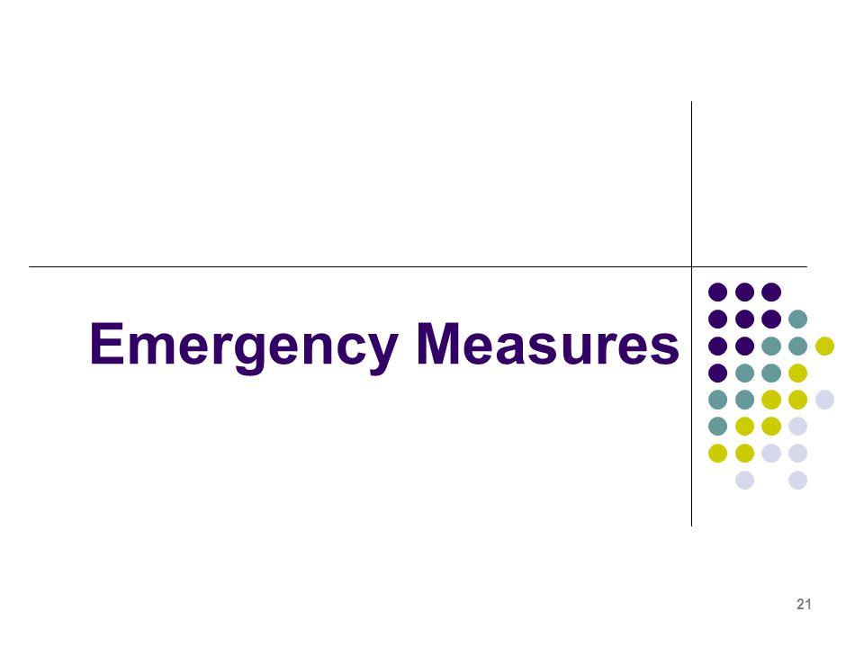 21 Emergency Measures