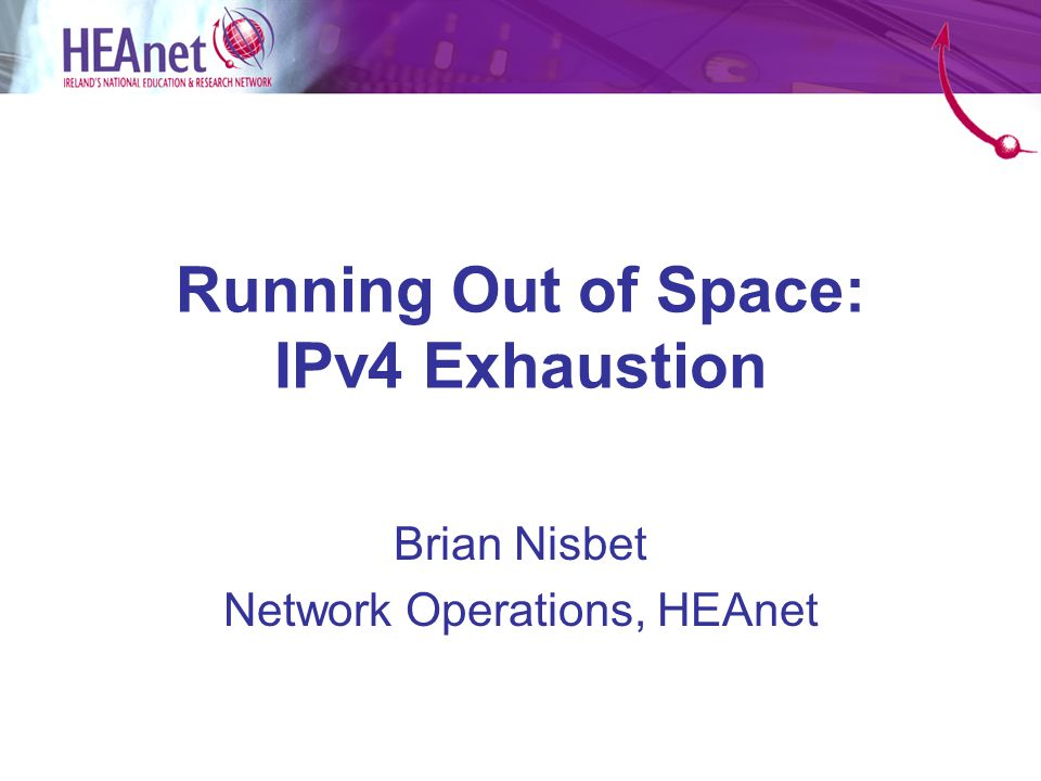 Introduction IPv4 number pool is finite.–Death of Internet predicted for many years.