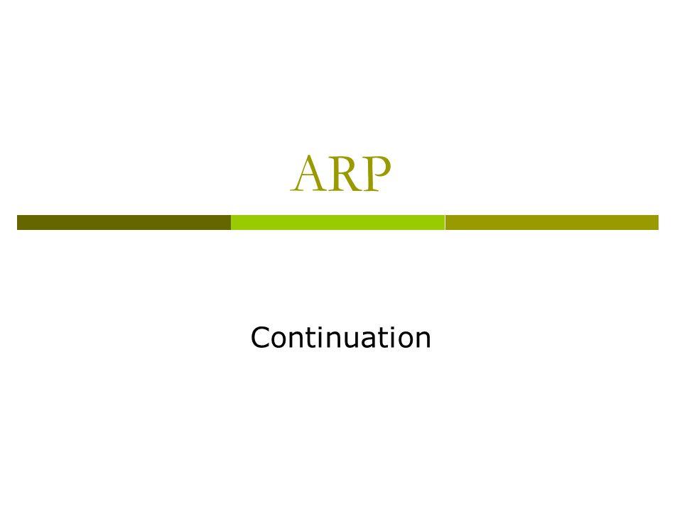 ARP Continuation