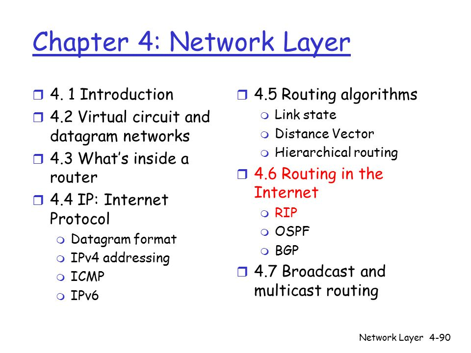 Network Layer4-90 Chapter 4: Network Layer r 4.